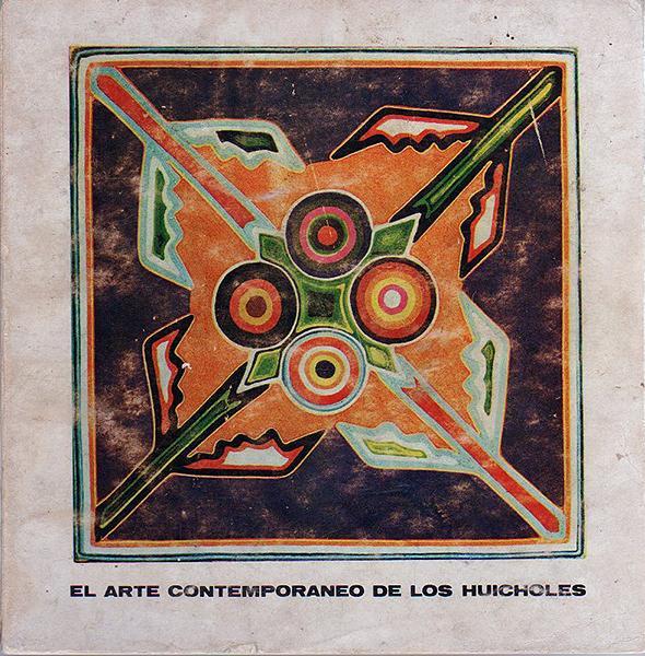 El Arte Contemporáneo de los Huichol por Juan Negrín