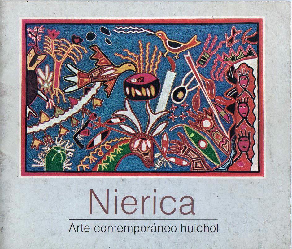 Nierica: Arte contemporáneo huichol - Juan Negrín
