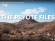 The Peyote Files Episode 3