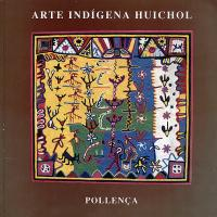 Arte Indígena Huichol - Pollença 1991